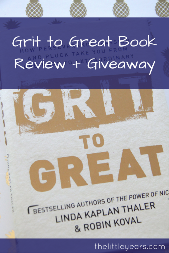 Grit to Great Book Review + Giveaway