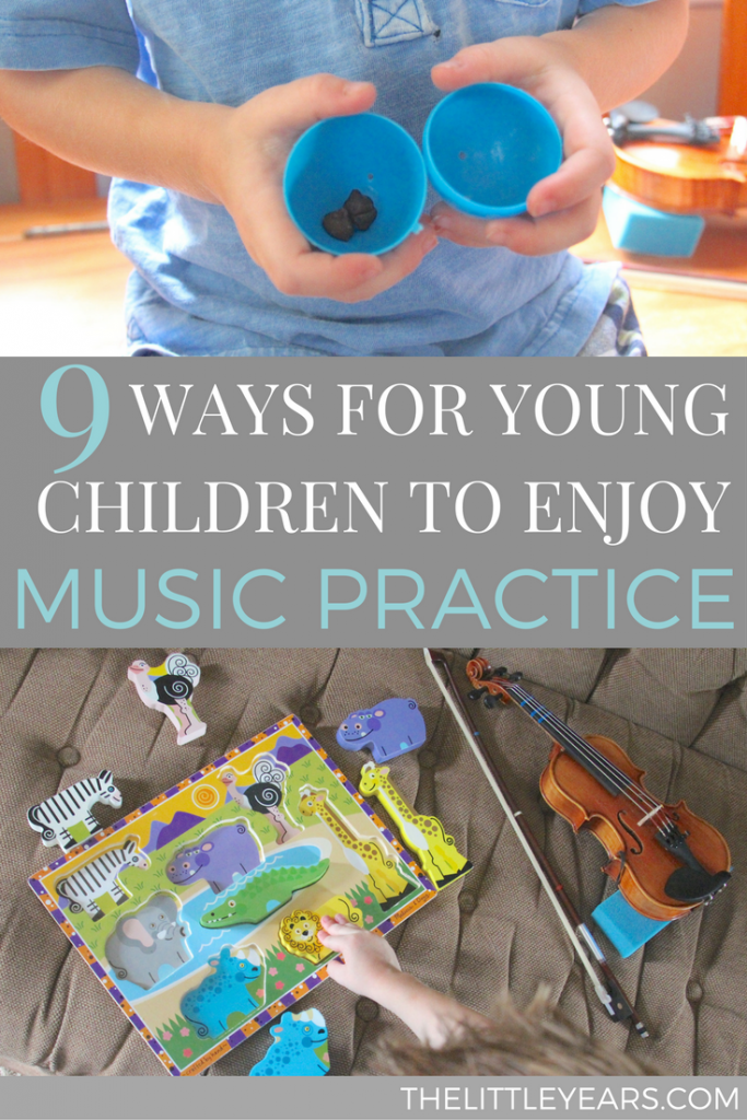 9 Ways for Young Children to Enjoy Music Practice