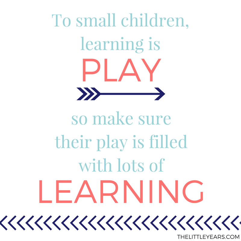to-small-children-learning-is-play-so-make-sure-that-their-play-is-filled-with-lots-of-learning
