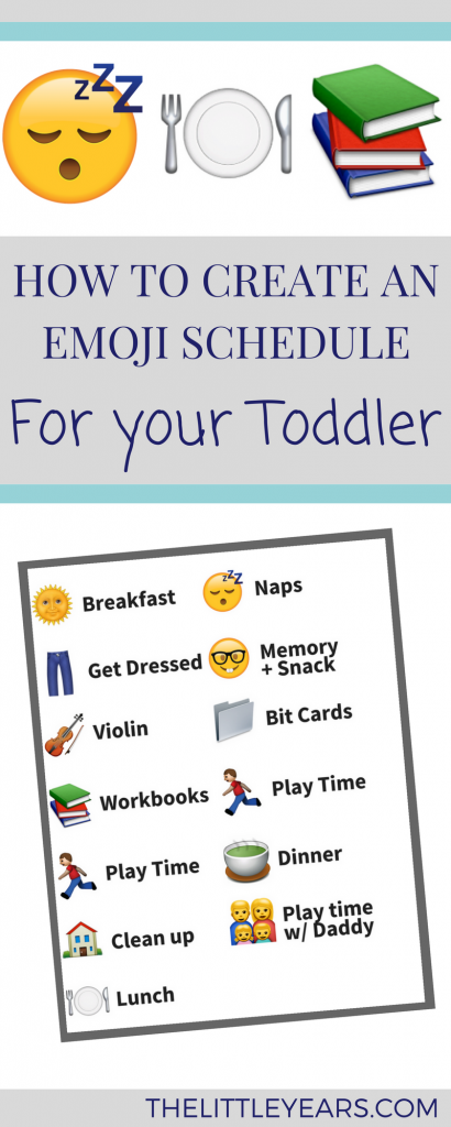 How to Create an Emoji Schedule for Your Toddler - The Little Years