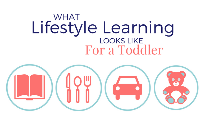What Lifestyle Learning Looks Like for a Toddler