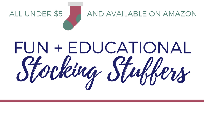 Fun + Educational Stocking Stuffers (ALL under $5)