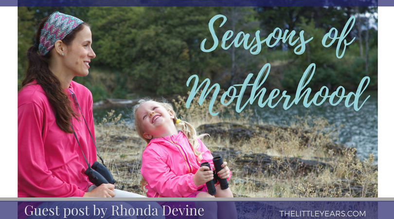 Seasons of Motherhood- Guest Post By Rhonda Devine