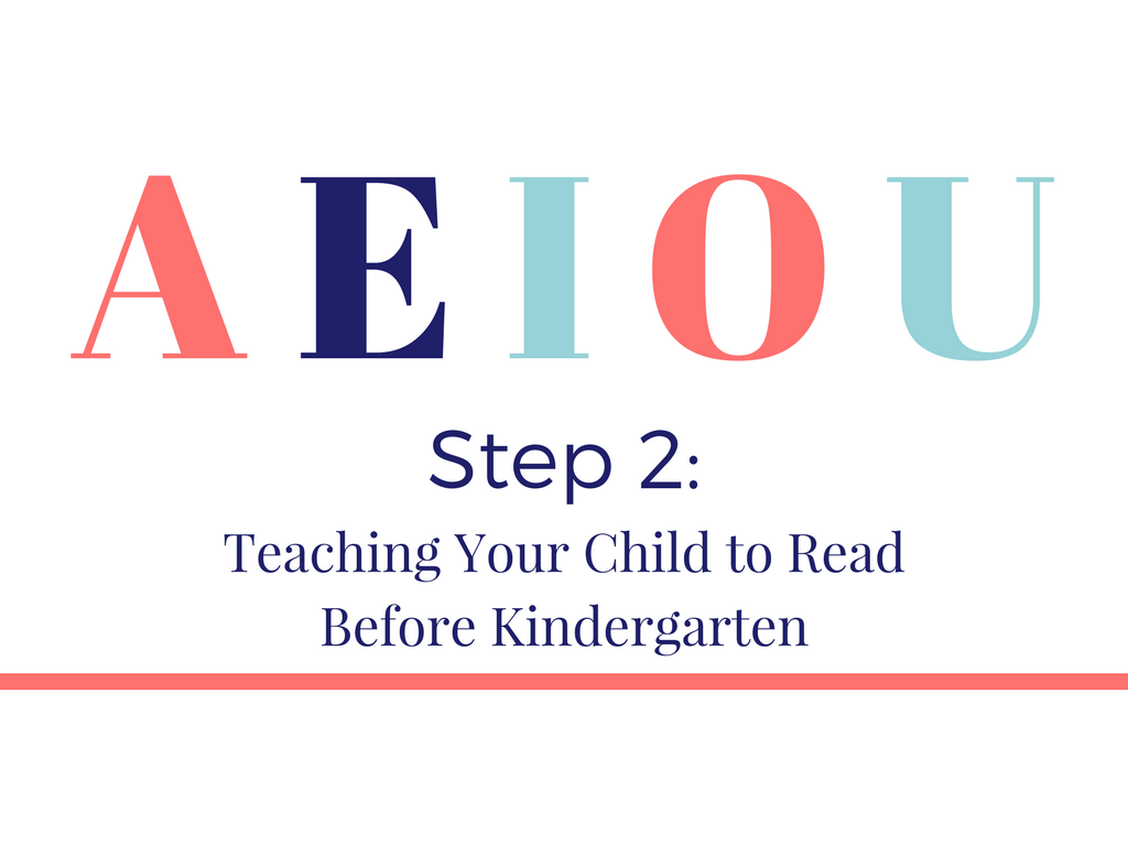 Step 2: Teaching Your Child to Read Before Kindergarten